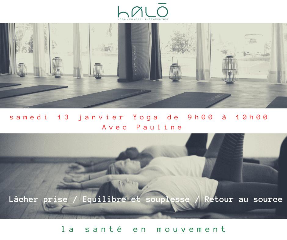Cours de Yoga chez halō avec Pauline Samedi 13 Janvier de 9h à 10h Lacher pris...